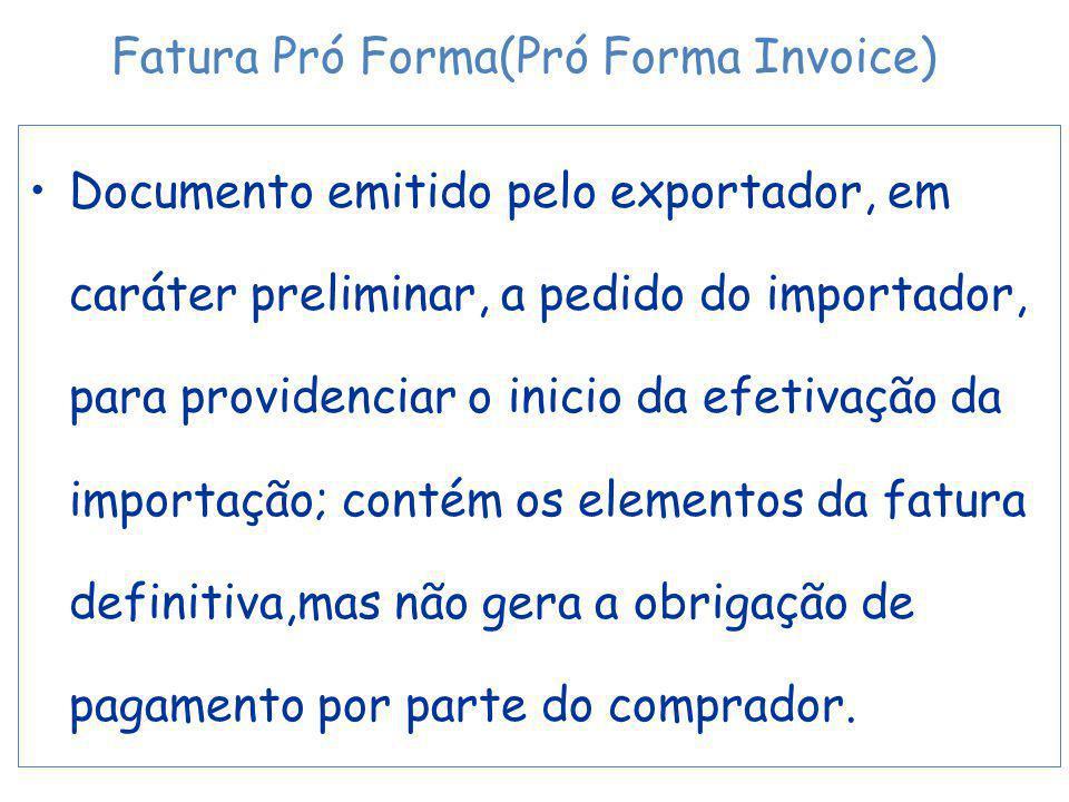 Fatura Pró Forma(Pró Forma Invoice)