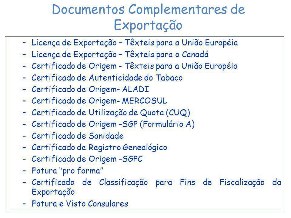 Documentos Complementares de Exportação