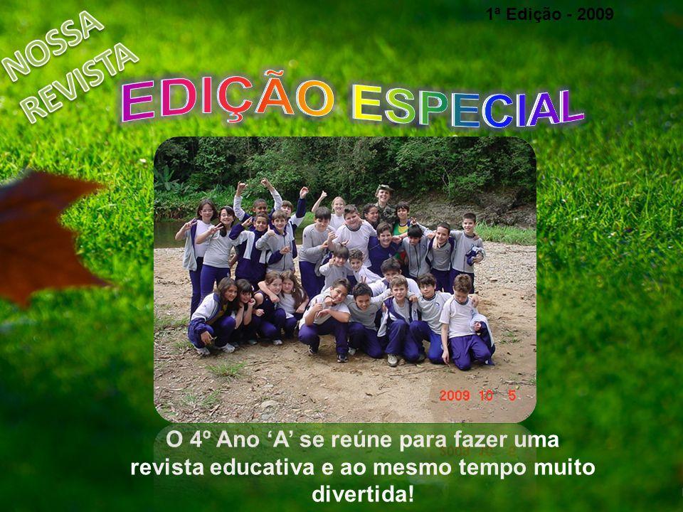EDIÇÃO ESPECIAL NOSSA REVISTA