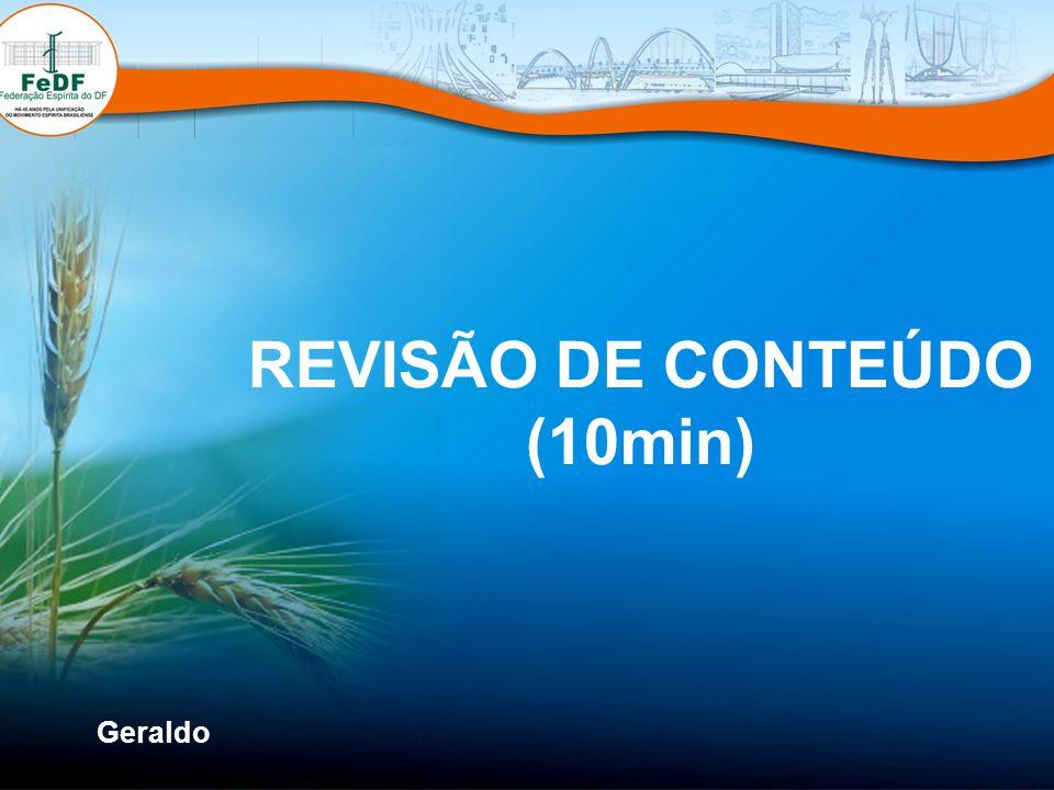 REVISÃO DE CONTEÚDO (10min)
