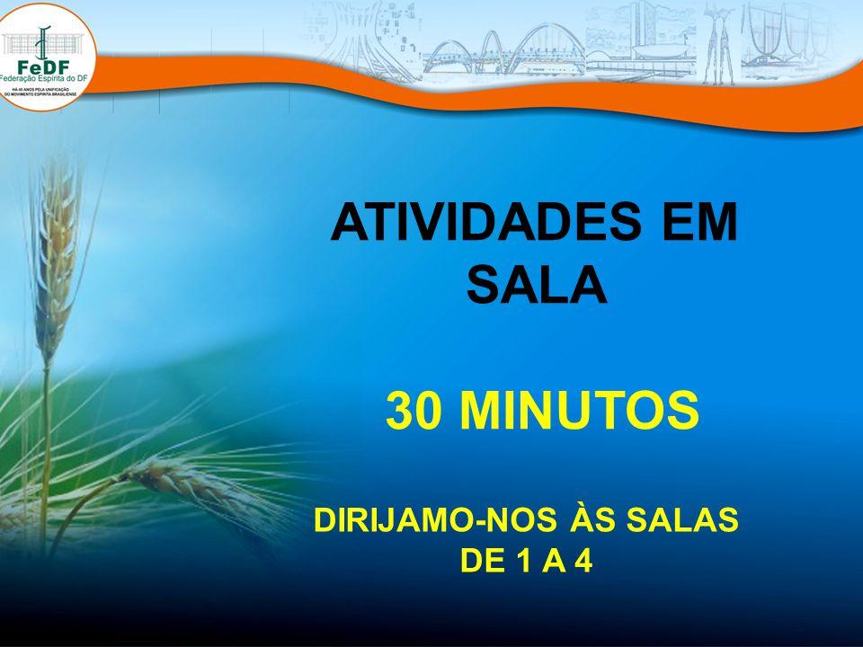 ATIVIDADES EM SALA 30 MINUTOS