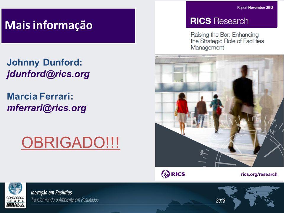 OBRIGADO!!! Mais informação Johnny Dunford: jdunford@rics.org