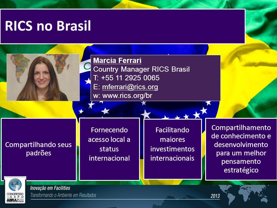 RICS no Brasil Compartilhando seus padrões