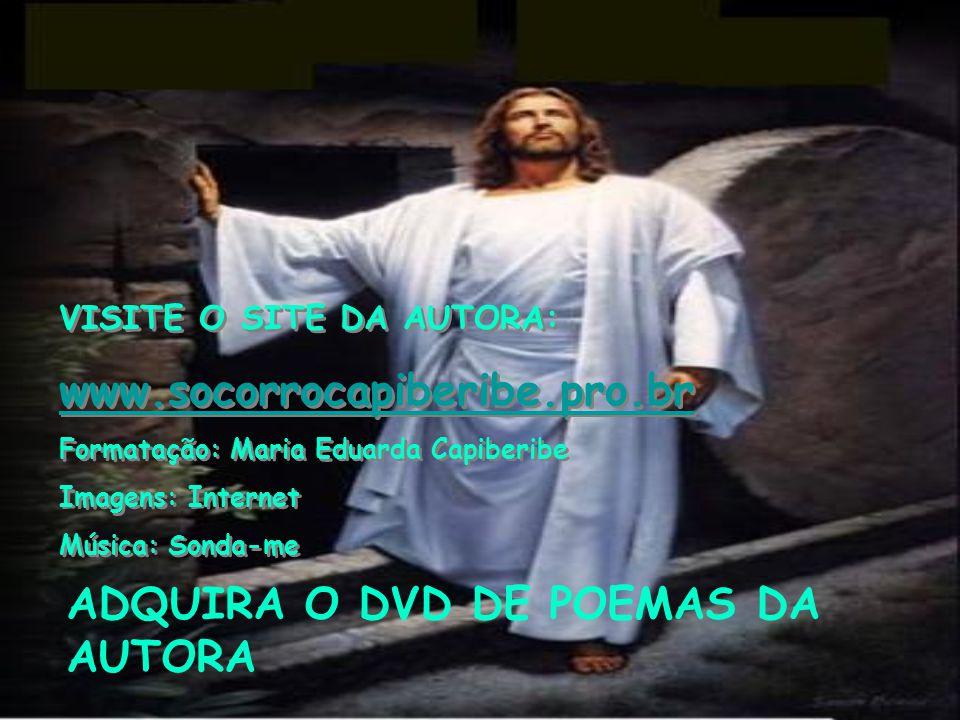 ADQUIRA O DVD DE POEMAS DA AUTORA