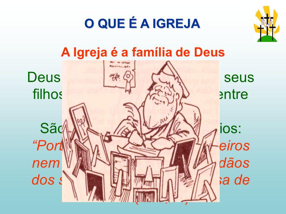 A Igreja é a família de Deus
