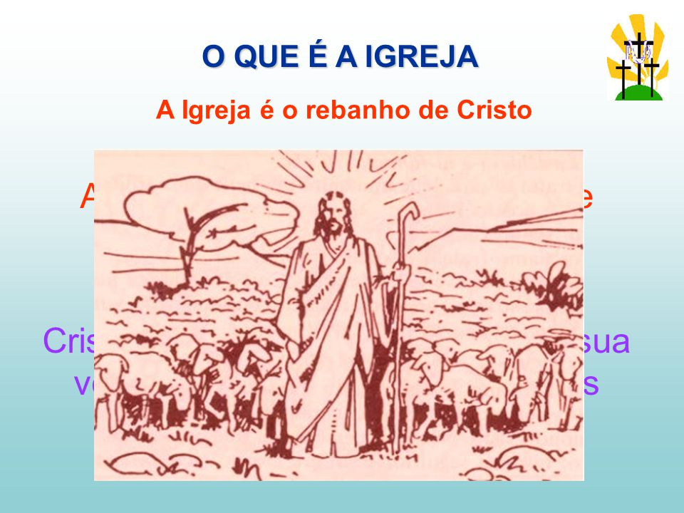 A Igreja é o rebanho de Cristo