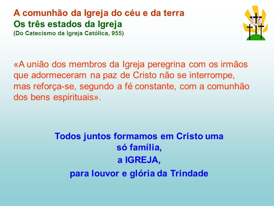 A comunhão da Igreja do céu e da terra