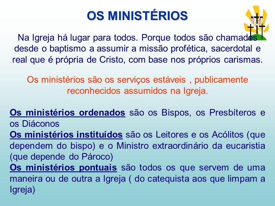 OS MINISTÉRIOS