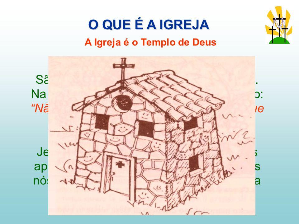 A Igreja é o Templo de Deus