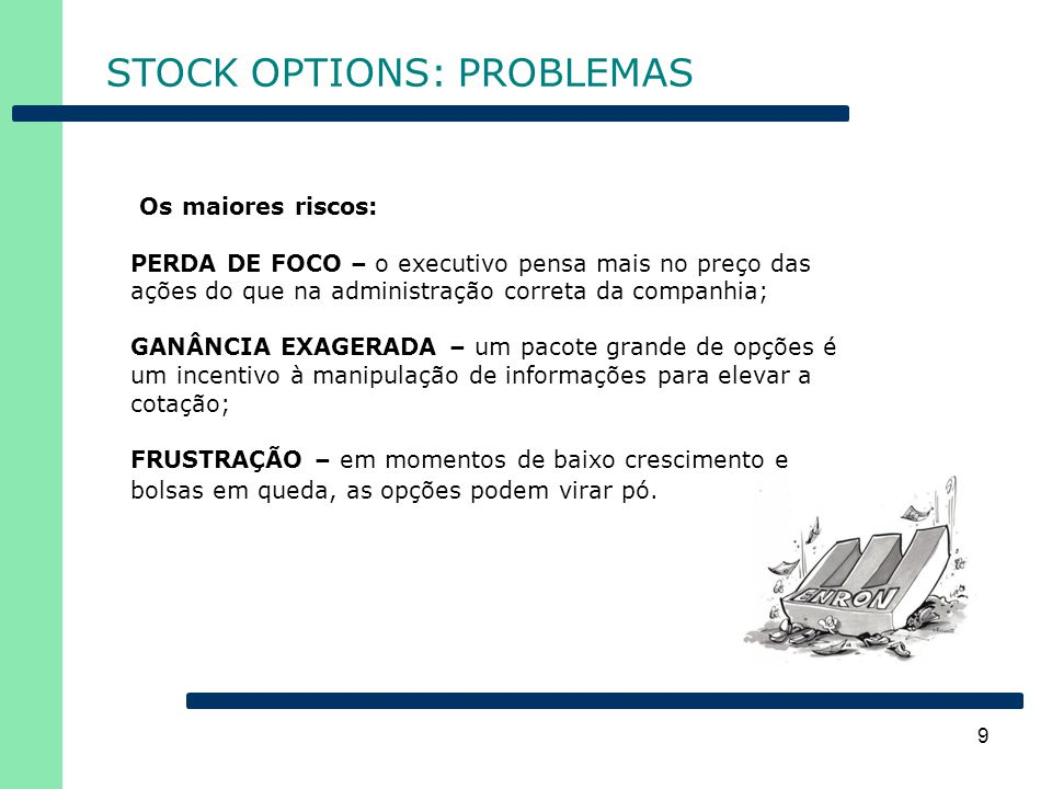 STOCK OPTIONS: PROBLEMAS