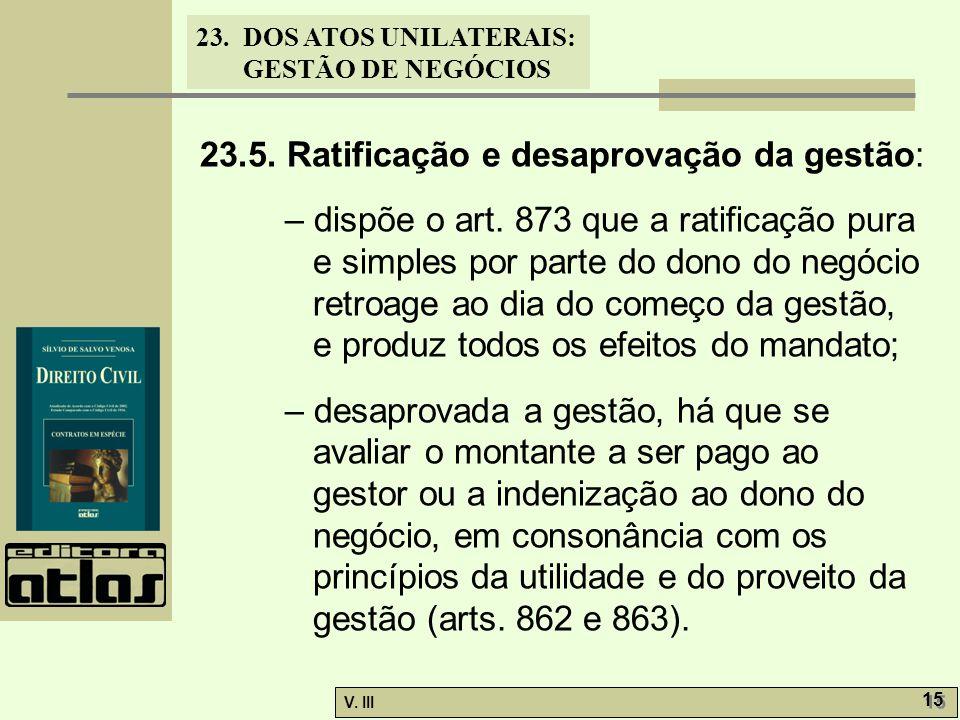 23.5. Ratificação e desaprovação da gestão: