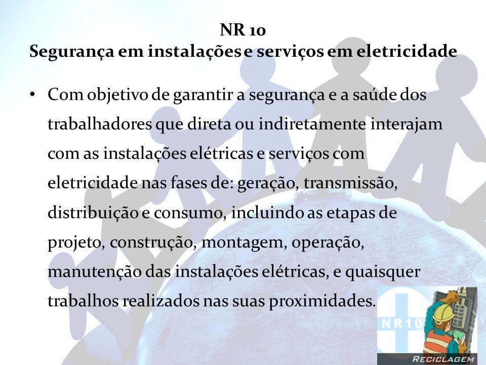 NR 10 Segurança em instalações e serviços em eletricidade