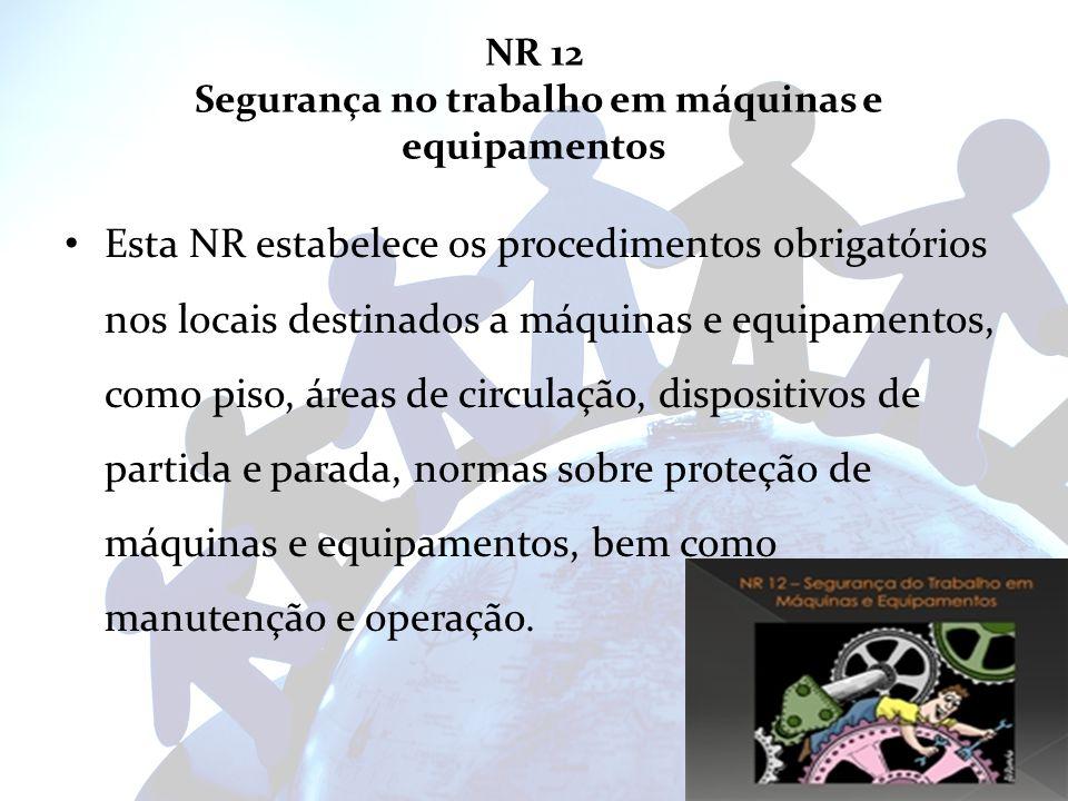 NR 12 Segurança no trabalho em máquinas e equipamentos