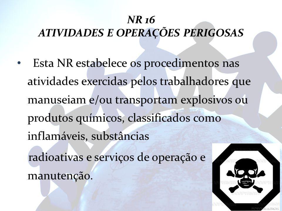 NR 16 ATIVIDADES E OPERAÇÕES PERIGOSAS