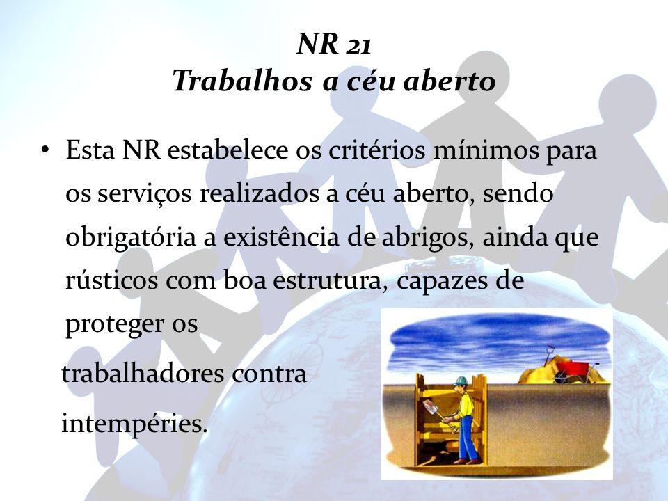 NR 21 Trabalhos a céu aberto
