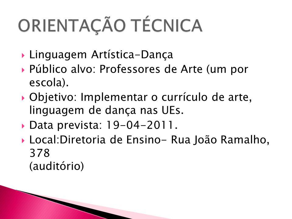 ORIENTAÇÃO TÉCNICA Linguagem Artística-Dança