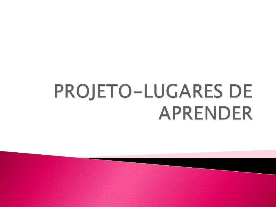 PROJETO-LUGARES DE APRENDER