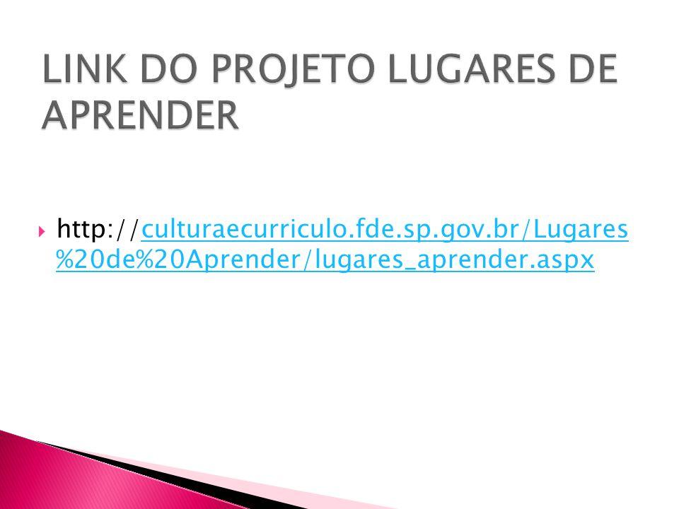 LINK DO PROJETO LUGARES DE APRENDER