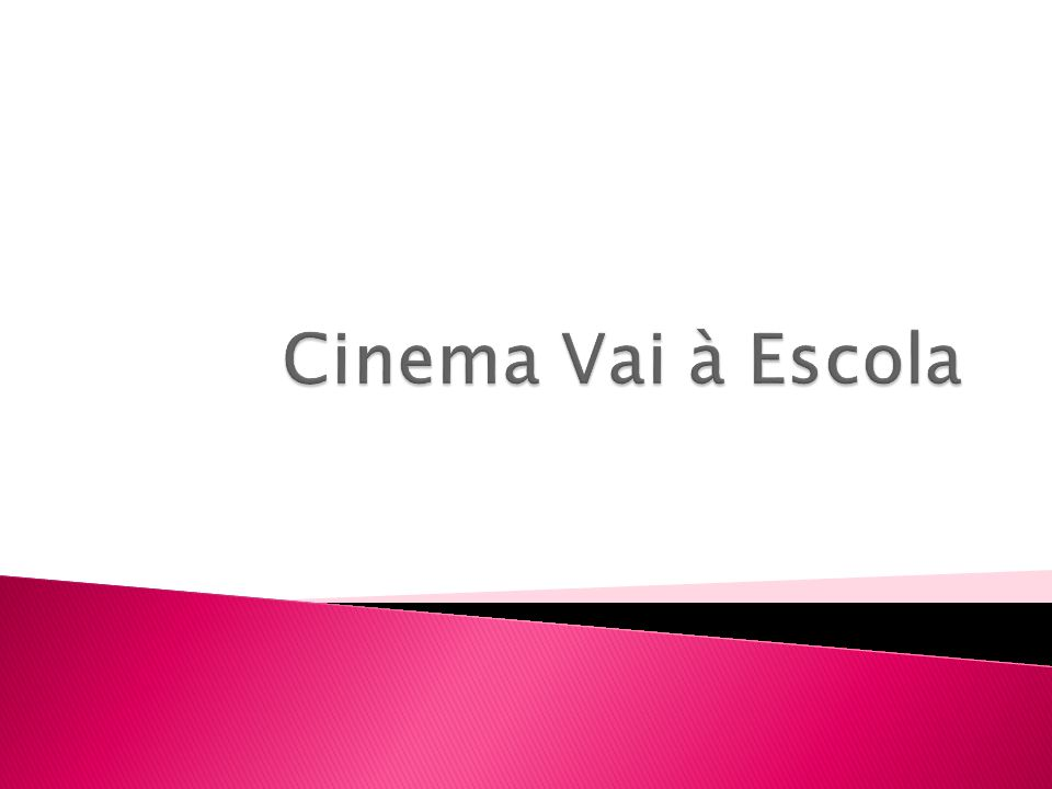 Cinema Vai à Escola