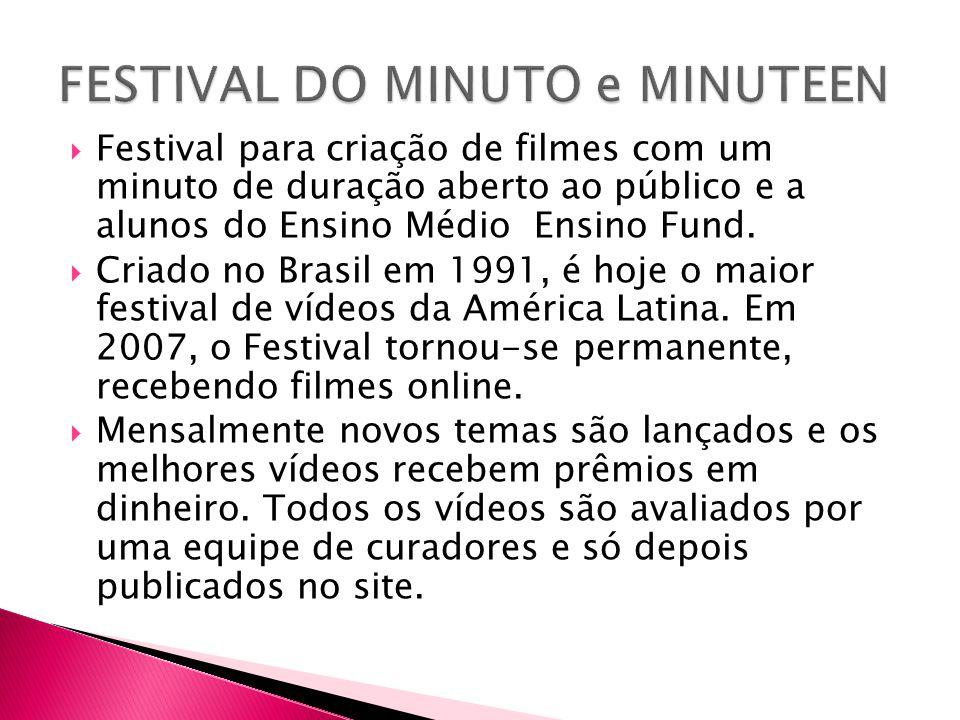FESTIVAL DO MINUTO e MINUTEEN