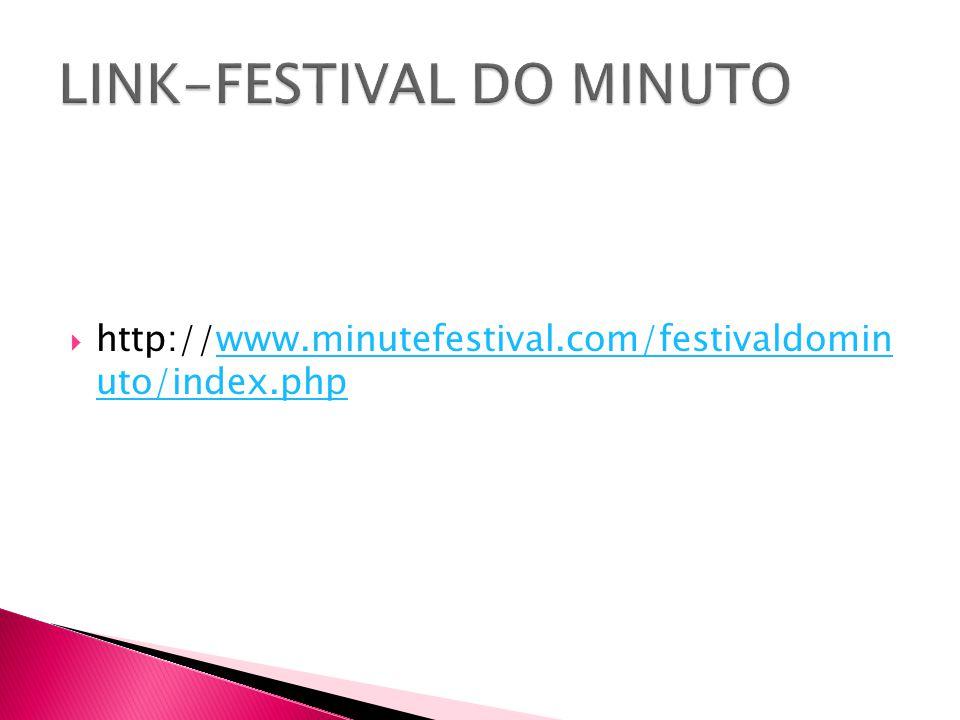 LINK-FESTIVAL DO MINUTO