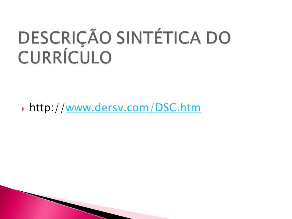 DESCRIÇÃO SINTÉTICA DO CURRÍCULO