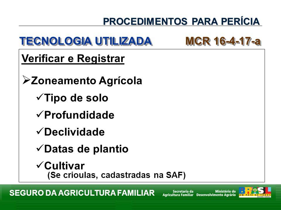 Zoneamento Agrícola TECNOLOGIA UTILIZADA MCR 16-4-17-a