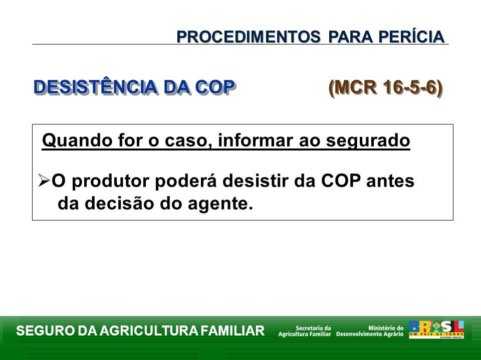 DESISTÊNCIA DA COP (MCR 16-5-6)