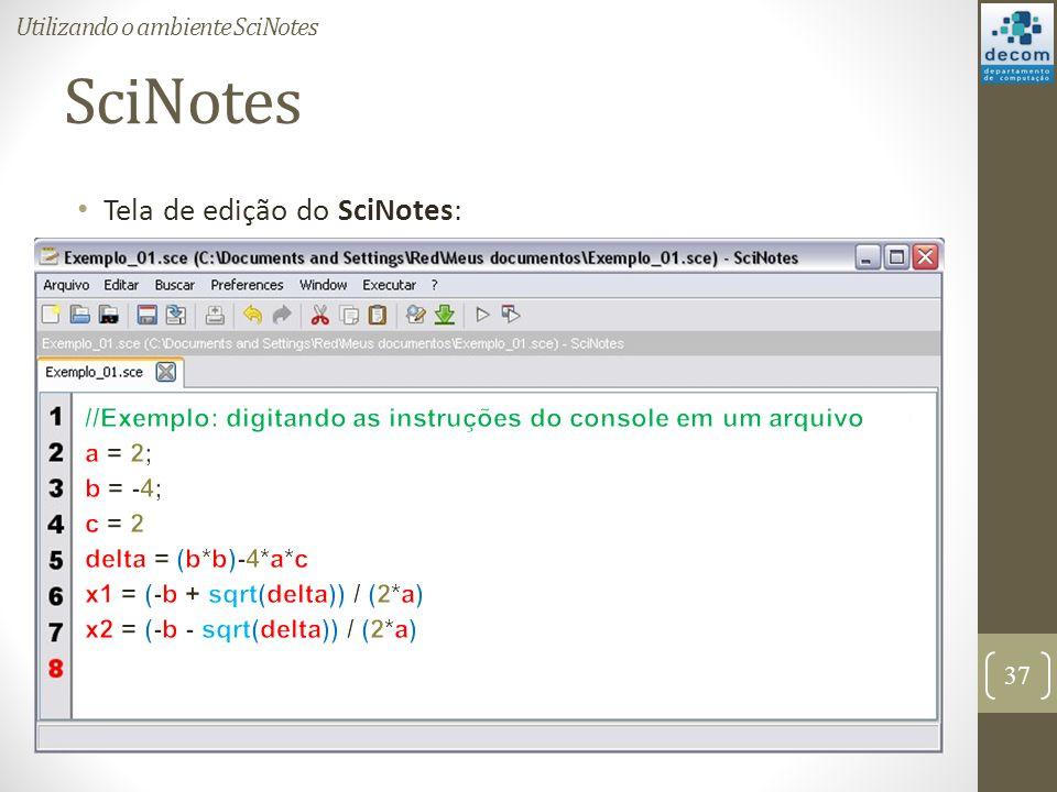 SciNotes Tela de edição do SciNotes: Utilizando o ambiente SciNotes