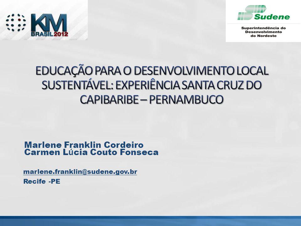Marlene Franklin Cordeiro Carmen Lúcia Couto Fonseca