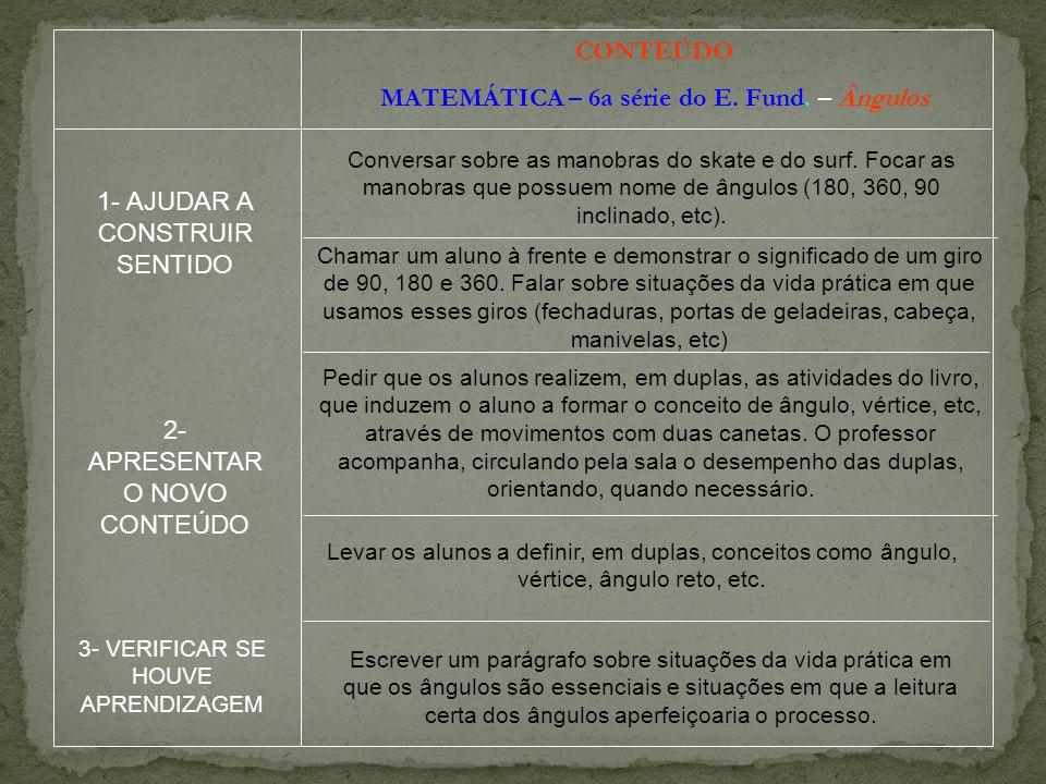 MATEMÁTICA – 6a série do E. Fund. – Ângulos