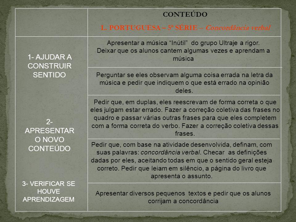 L. PORTUGUESA – 5ª SÉRIE – Concordância verbal