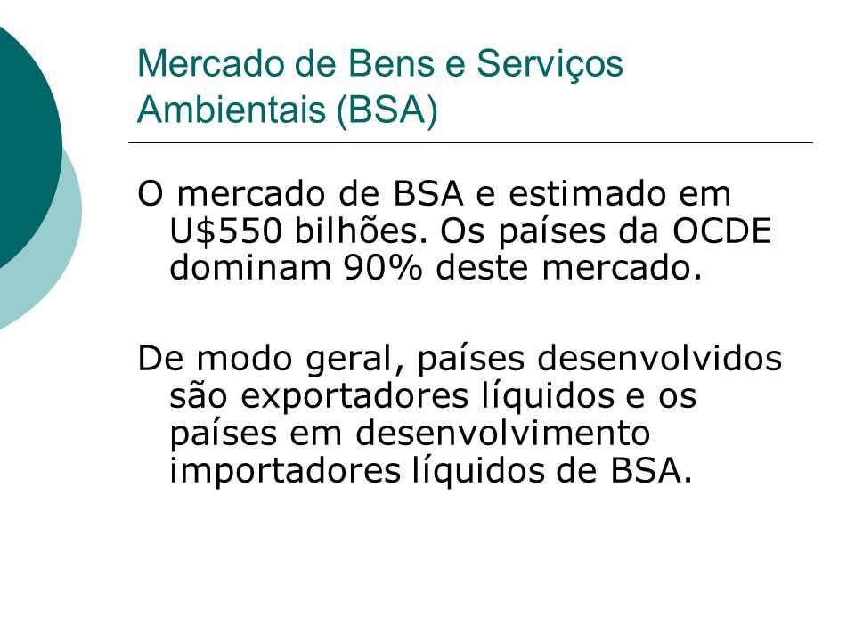 Mercado de Bens e Serviços Ambientais (BSA)