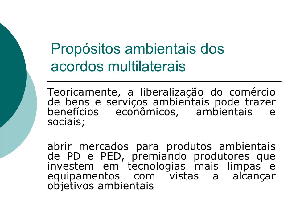 Propósitos ambientais dos acordos multilaterais