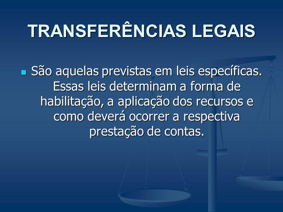 TRANSFERÊNCIAS LEGAIS
