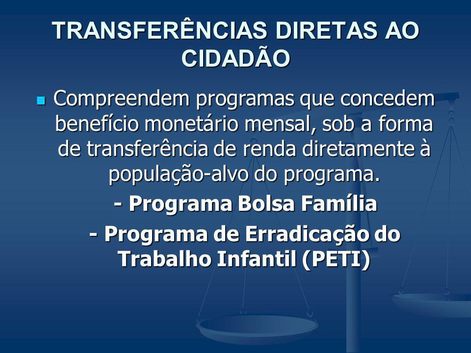 TRANSFERÊNCIAS DIRETAS AO CIDADÃO