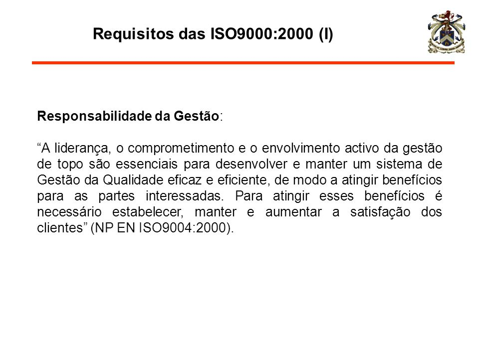 Requisitos das ISO9000:2000 (I)