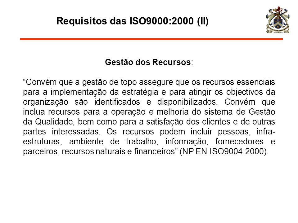 Requisitos das ISO9000:2000 (II)
