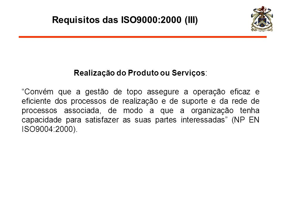 Requisitos das ISO9000:2000 (III)