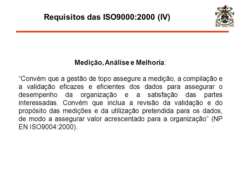 Requisitos das ISO9000:2000 (IV)