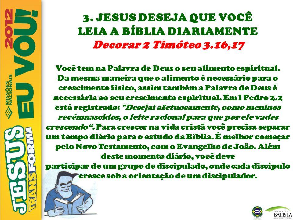 LEIA A BÍBLIA DIARIAMENTE Decorar 2 Timóteo 3.16,17