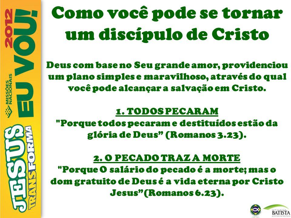 Como você pode se tornar um discípulo de Cristo