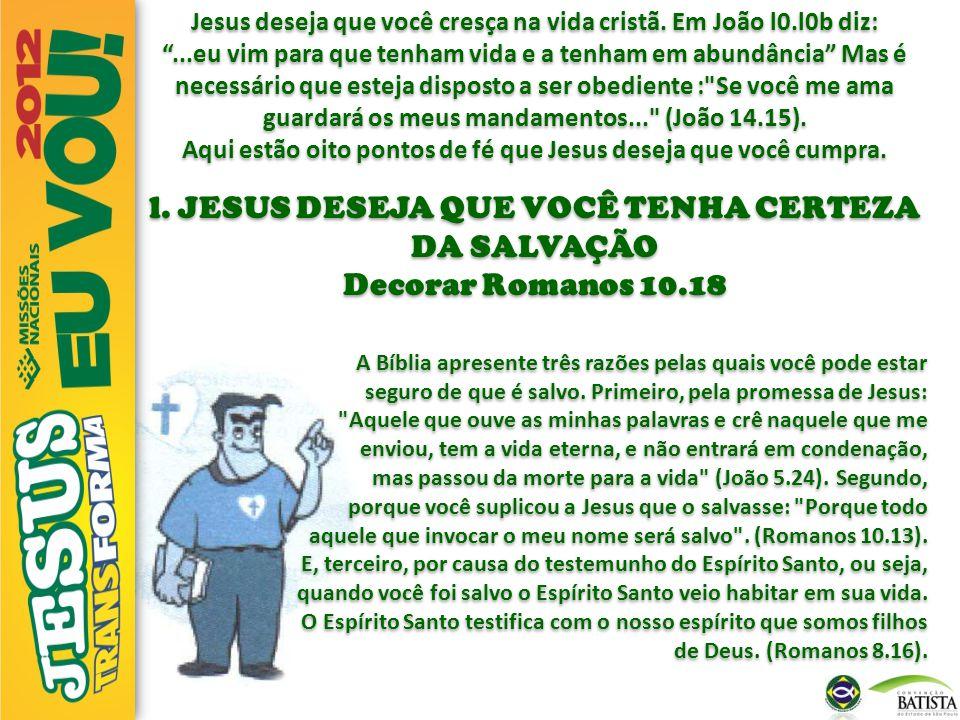 l. JESUS DESEJA QUE VOCÊ TENHA CERTEZA DA SALVAÇÃO