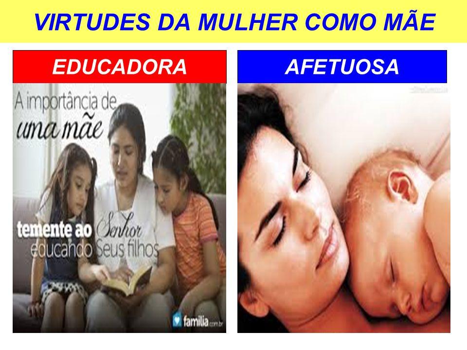 VIRTUDES DA MULHER COMO MÃE