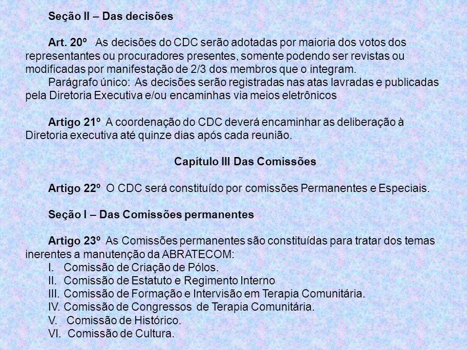 Capítulo III Das Comissões