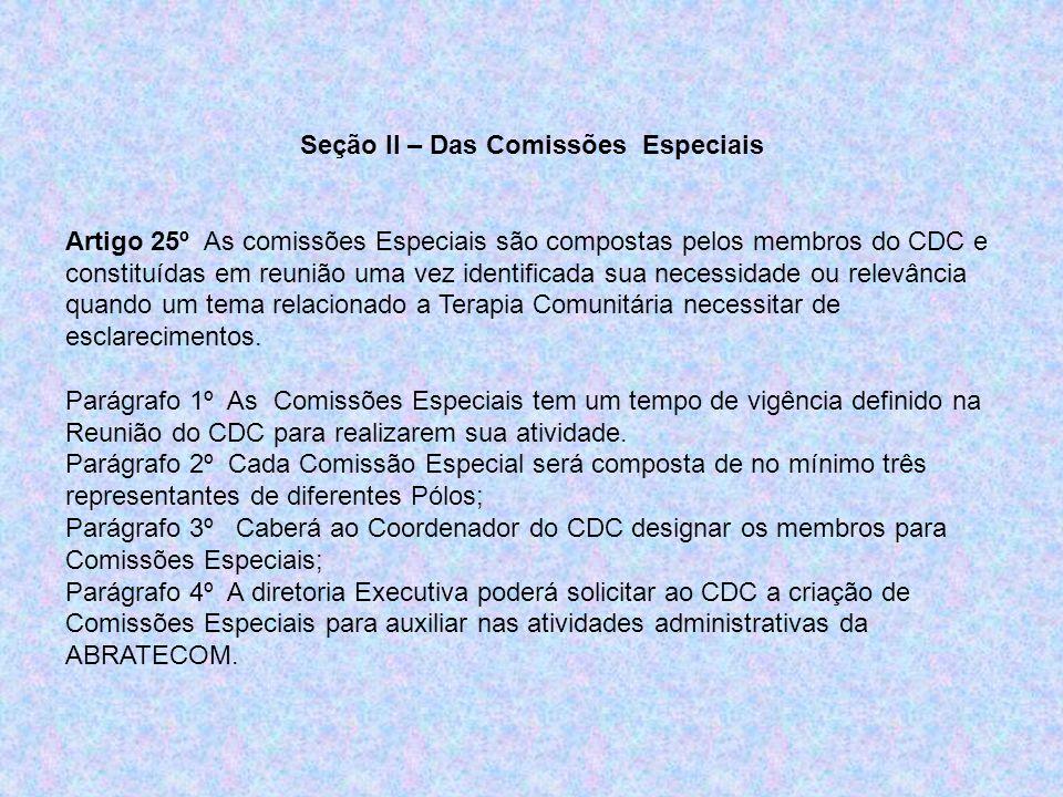 Seção II – Das Comissões Especiais