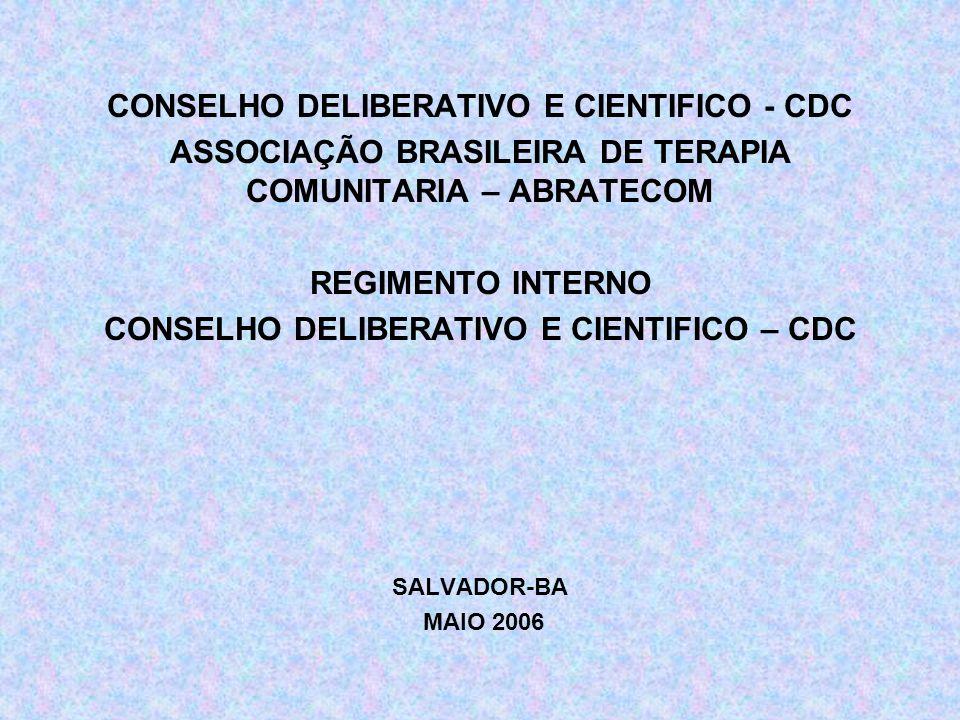 CONSELHO DELIBERATIVO E CIENTIFICO - CDC