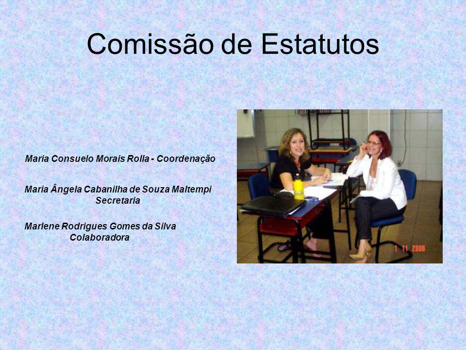 Comissão de Estatutos Maria Consuelo Morais Rolla - Coordenação