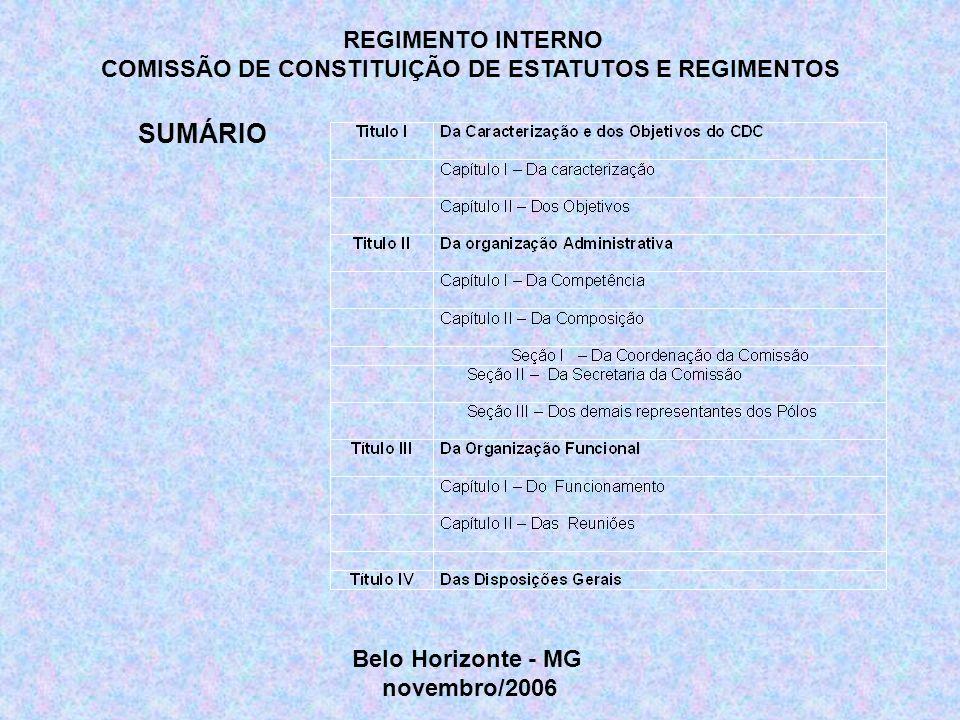 COMISSÃO DE CONSTITUIÇÃO DE ESTATUTOS E REGIMENTOS