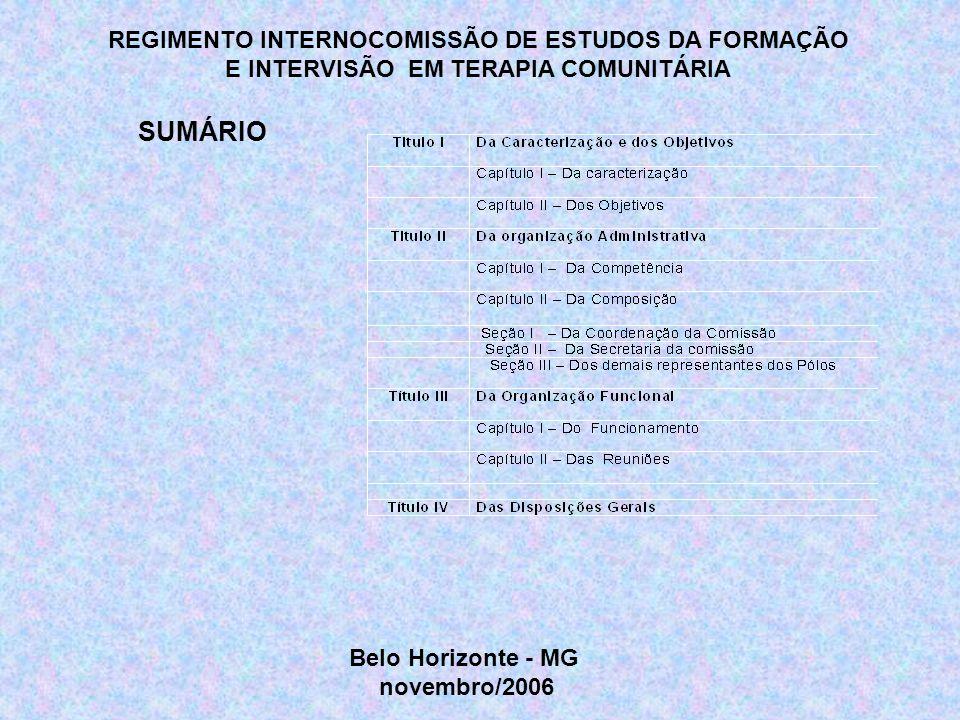SUMÁRIO REGIMENTO INTERNOCOMISSÃO DE ESTUDOS DA FORMAÇÃO